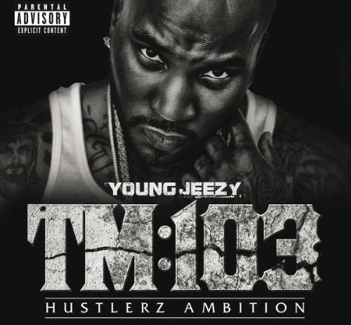 Young Jeezy &#8211; Thug Motivation 103: Hustlaz Ambition (Full Album)