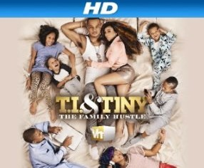 T.I. & Tiny: The Family Hustle Episodes 1 – 6 (Full Video) By @Miss_Shonnie