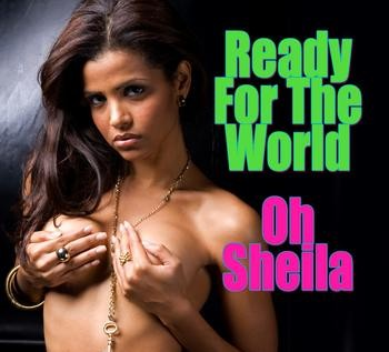 Relevant Classics: Ready For The World – Oh Sheila