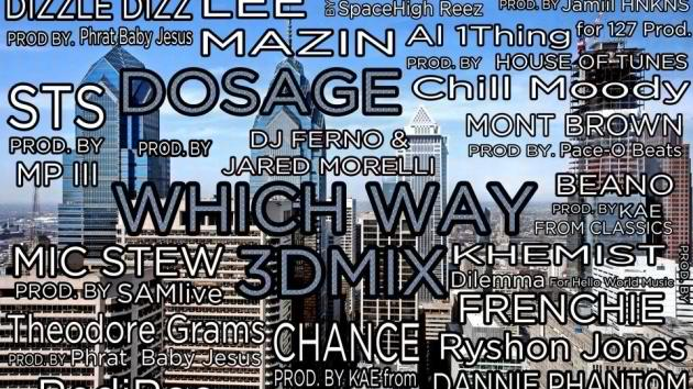 Dosage (@THEREALDOSAGE) – #WhichWay3D Mix Feat. 18 Philly Artists & 12 Producers [Audio]