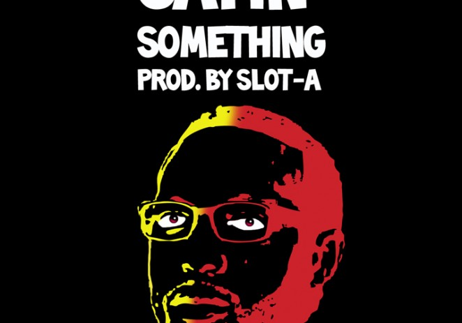 Neak – Sayin' Something (Prod. By Slot-A)