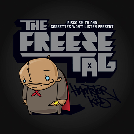 The Freeze Tag – The Hustle