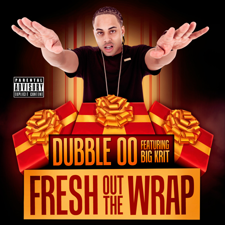 DubbleOO (@therealdubbleoo)  Fresh Out The Wrap Feat. Big K.R.I.T. (@BigKrit)