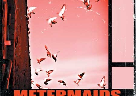 Metermaids – Rooftop Shake (Album Stream)