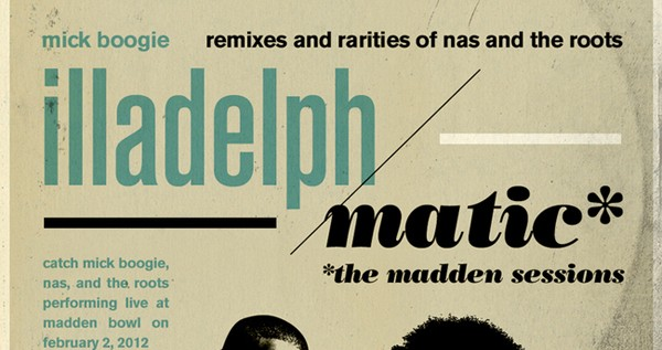 Mick Boogie x Nas x The Roots – illadelph/matic: The Madden Sessions (Mixtape)