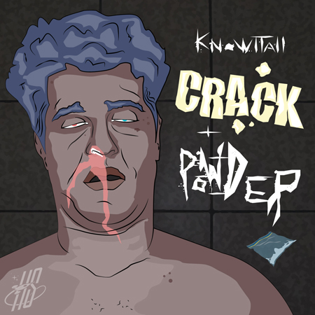 KnowItAll (@knowitall510) – Crack & Powder (Produced By Knowitall)