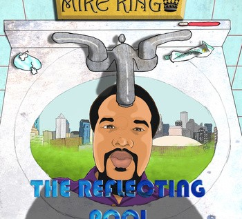 Mike King (@DreanChaserMJ) – The Reflecting Pool [Album]