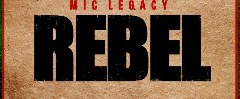 Mic Legacy &#8211; Rebel (Mixtape)