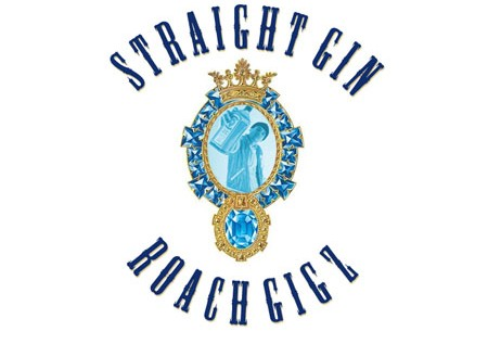 Roach Gigz – Straight Gin