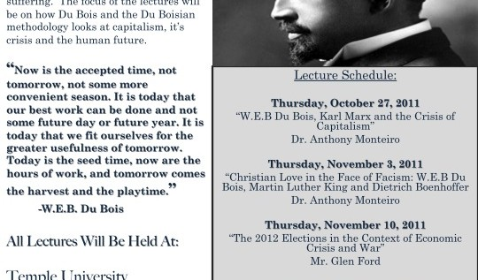 Fourth Annual  W.E.B Du Bois Lectures in Philadelphia