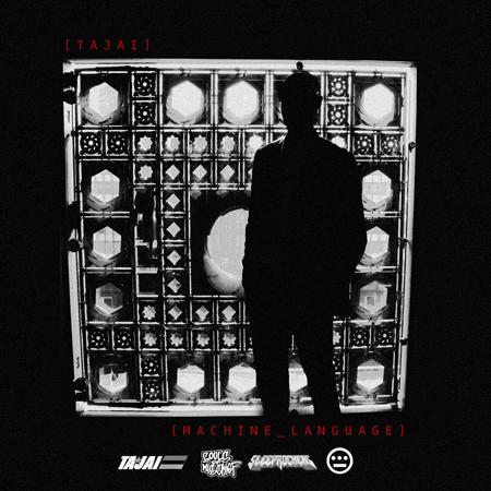 Tajai – Machine Language [Album]