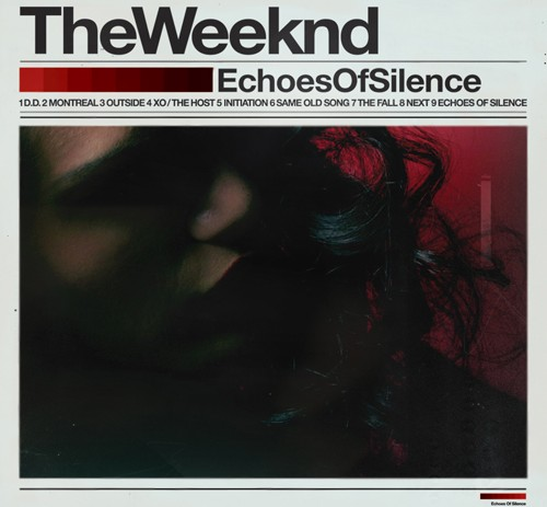 The Weeknd – Echoes Of Silence (Mixtape)