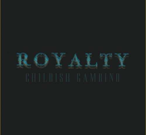 #PodcastWednesdays (@PodcastWeds) Presents: Childish Gambino (@DonaldGlover) It's ROYALTY Mixtape Review