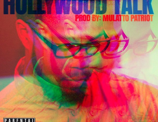 Neak (@Neak_Undefined) – Hollywood Talk Feat Psalm One (@PsalmOne)