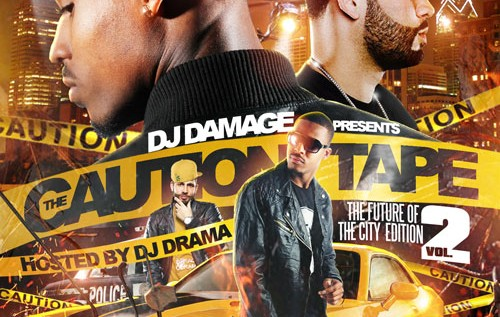 DJ Damage (@TheRealDJDamage) – The Caution Tape 2 (Mixtape) (Hosted by @DJDrama)