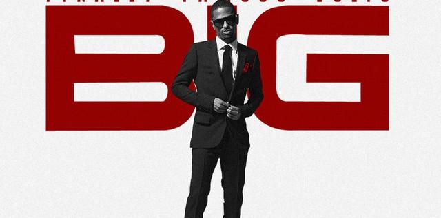 @Big_Sean – Finally Famous Vol 3: BIG (Mixtape w/No DJ)