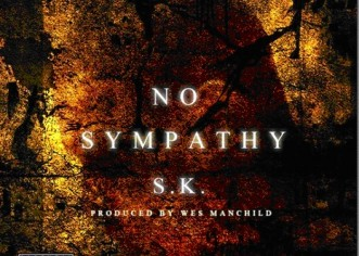 S.K. (@PhillySK) x Wes Manchild (@WesManchild) &#8211; No Sympathy [Album]