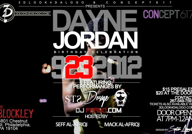 [EVENT] @TheRealDosage x @3DLook4DaLogo Presents: Dayne Jordan – 9.23.12
