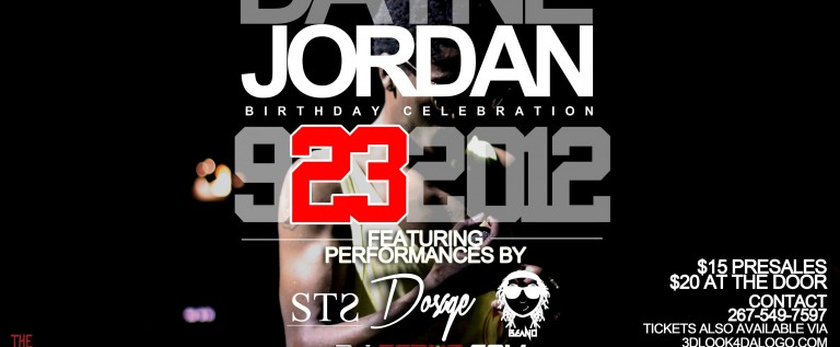 [EVENT] @TheRealDosage x @3DLook4DaLogo Presents: Dayne Jordan &#8211; 9.23.12