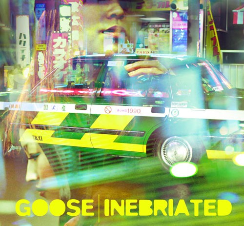 Goose (@TheLifeofGoose) – Inebriated [Album]