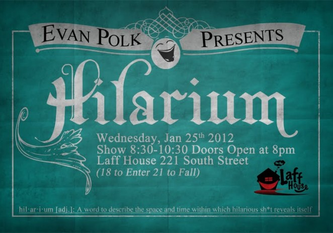 Event: @EvanPolk Presents: Hilarium &#8211; January 25th, 2012