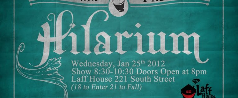 Event: @EvanPolk Presents: Hilarium – January 25th, 2012