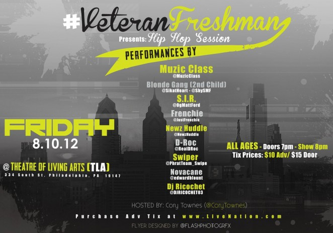 [EVENT]VeteranFreshman #VF4 – Hip Hop Session @TLA Aug 10th Hosted By @CoryTownes x @DJRICOCHET03
