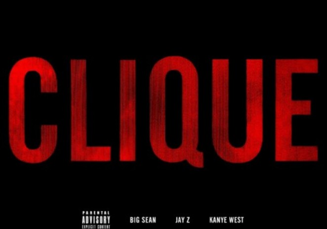 Big Sean (@BigSean) – Clique Feat Jay-Z (@S_C_) & Kanye West (@KanyeWest)