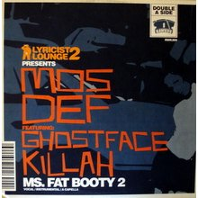 Relevant Classics: Mos Def – Ms Fat Booty Pt. 2 Feat Ghostface Killah