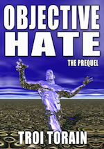 Troi Torain (@StarAndBucWild) – Objective Hate [Book]