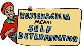 On The Second Day Of Kwanzaa: Kujichagulia (Self-Determination)
