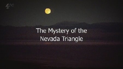 The Mystery Of The Nevada Triangle (Full Video)