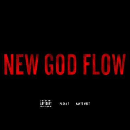 Kanye West (@KanyeWest) – New God Flow Feat Pusha T (@Pusha_T)